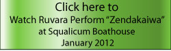 Click here to watch and hear Ruvara perform Zendakaiwa at the Squalicum Boathouse